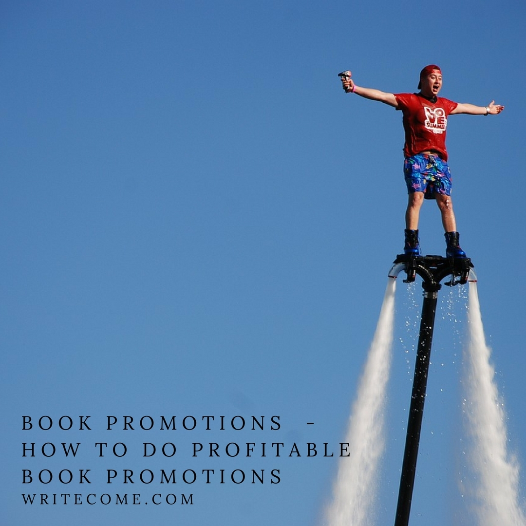 Book Promotions  - How To Do Profitable Book Promotions