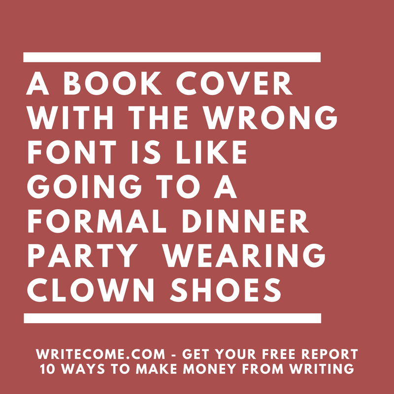 What Does Your Book's Font Say About Your Book?