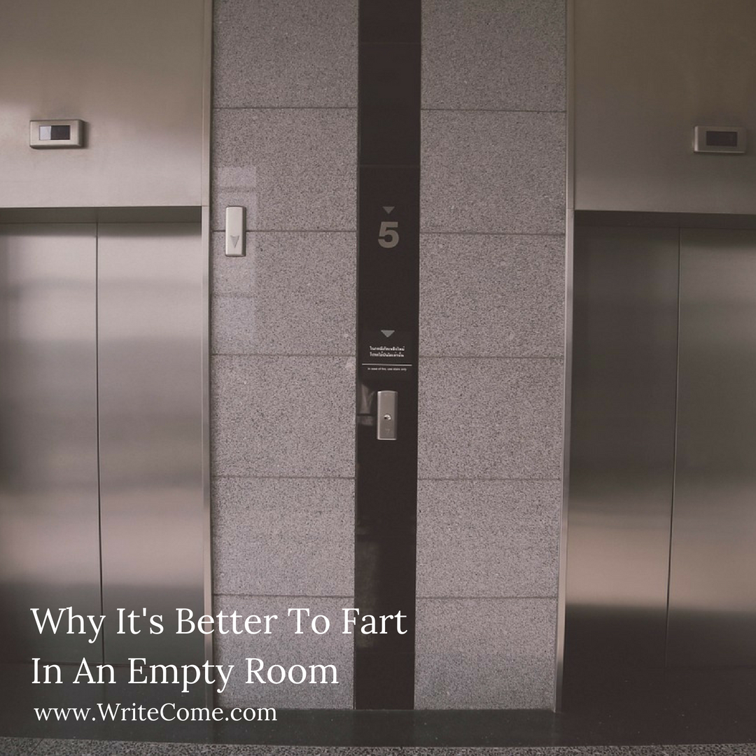 Why It's Better To Fart In An Empty Room