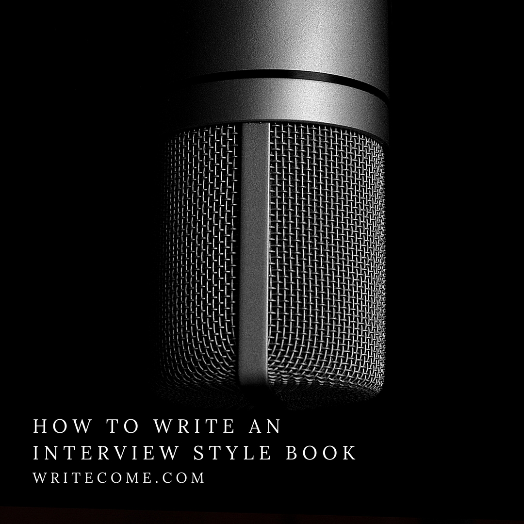 How To Write An Interview Style Book
