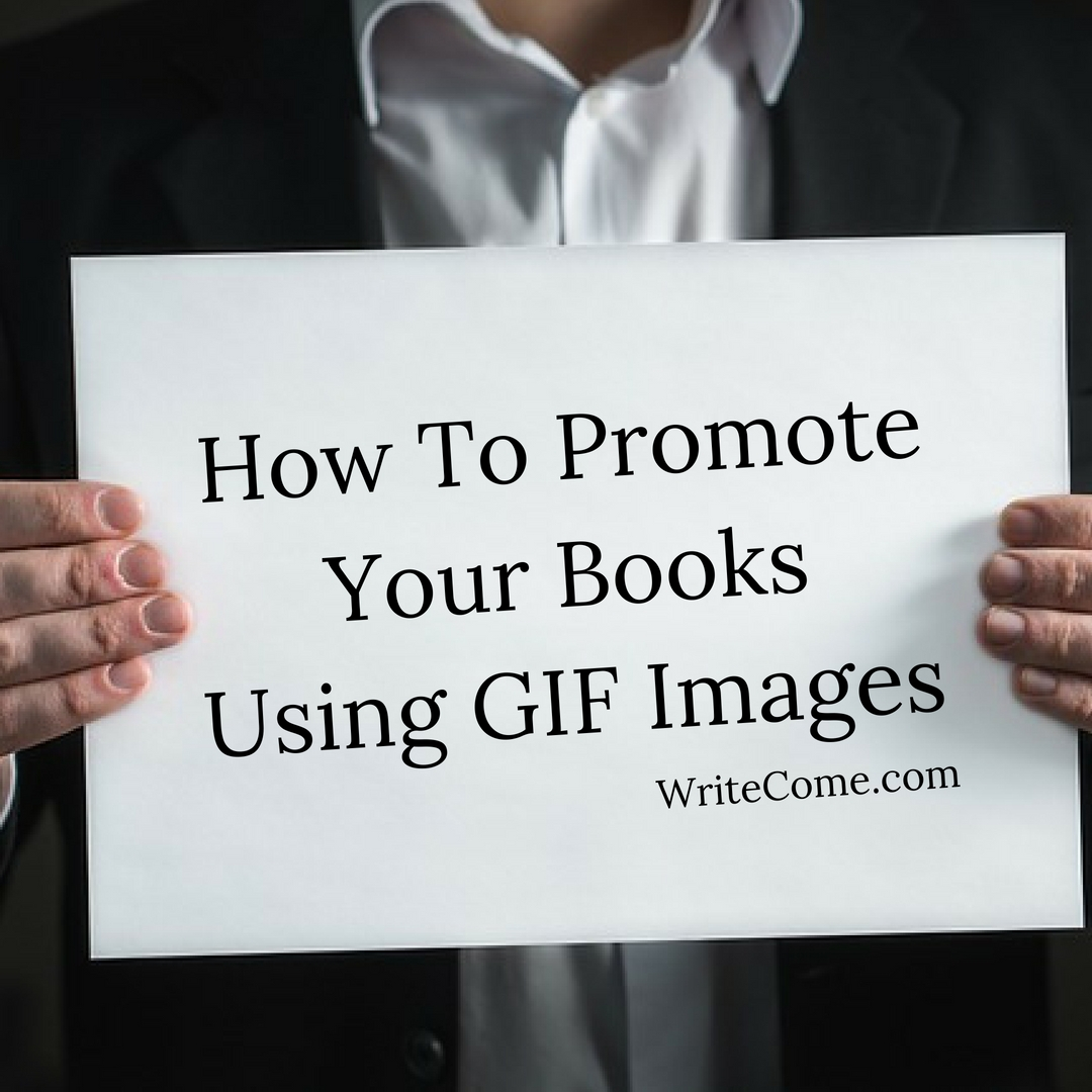 How To Promote Your Books Using GIF Images