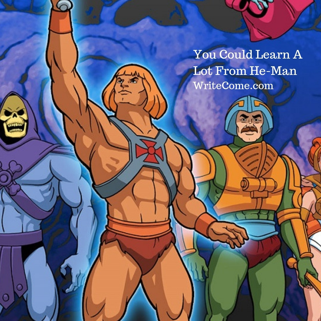 You Could Learn A Lot From He-Man