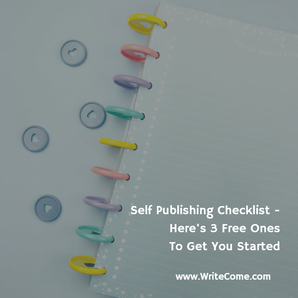 Self Publishing Checklist - Here's 3 Free Ones To Get You Started