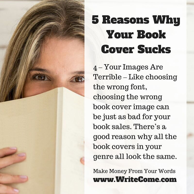 5 Reasons Why Your Book Cover Sucks