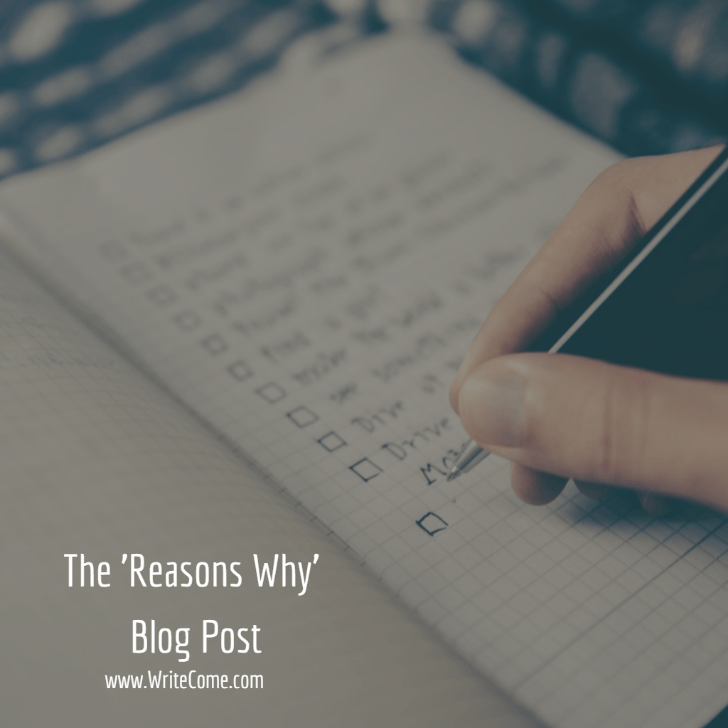 The 'Reasons Why' Blog Post