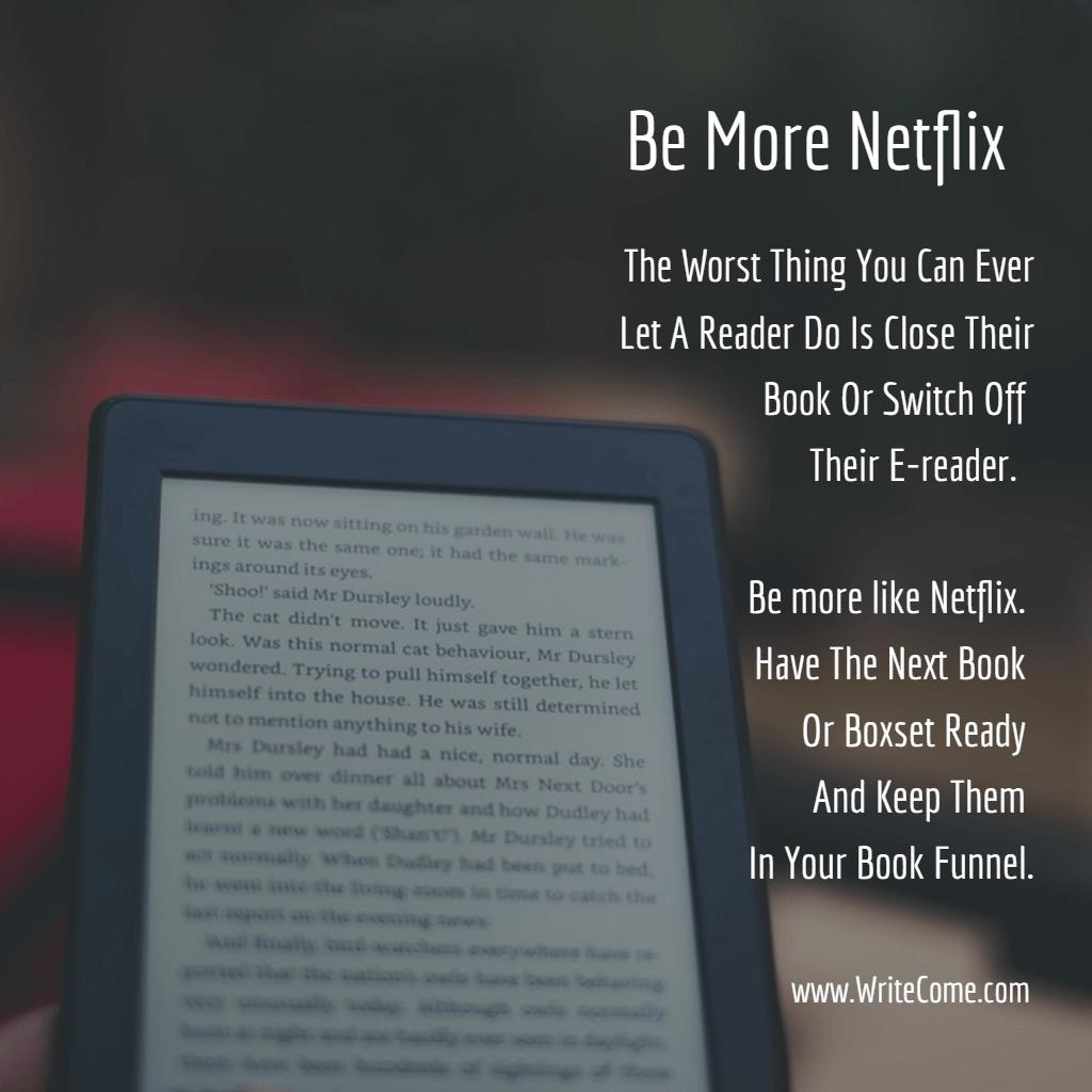 Be More Netflix...