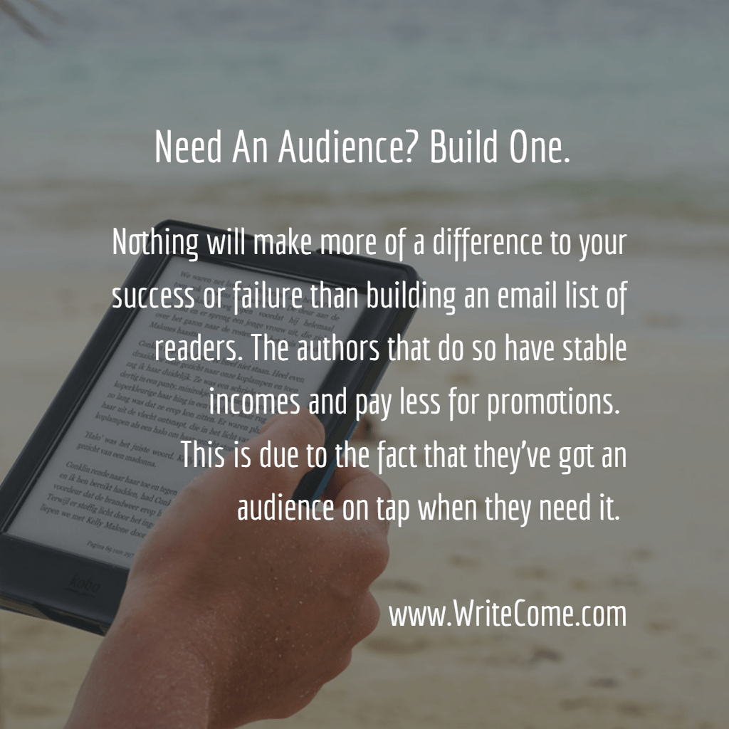 Need An Audience? Build One