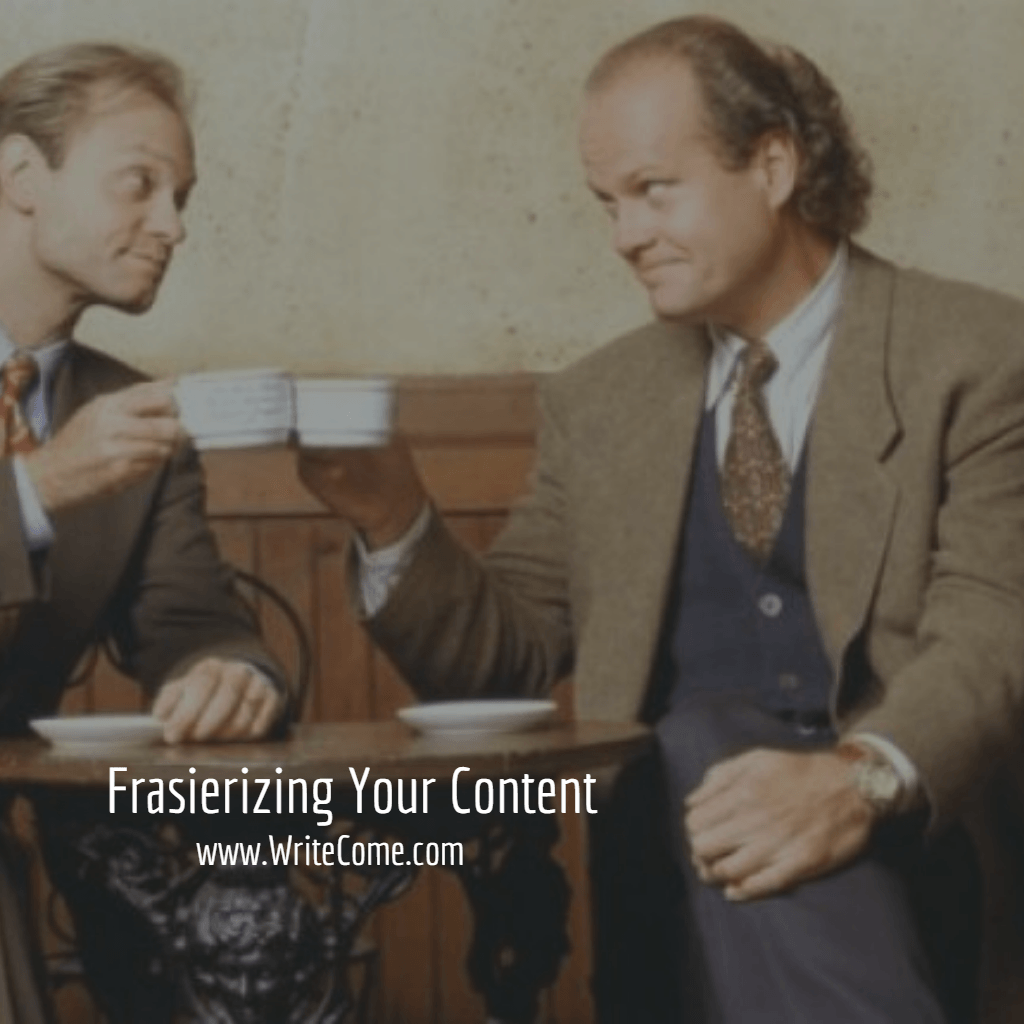 Frasierizing Your Content