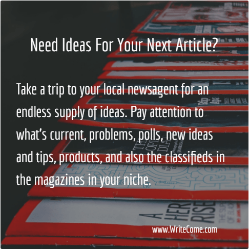 Need Ideas For Your Next Article?