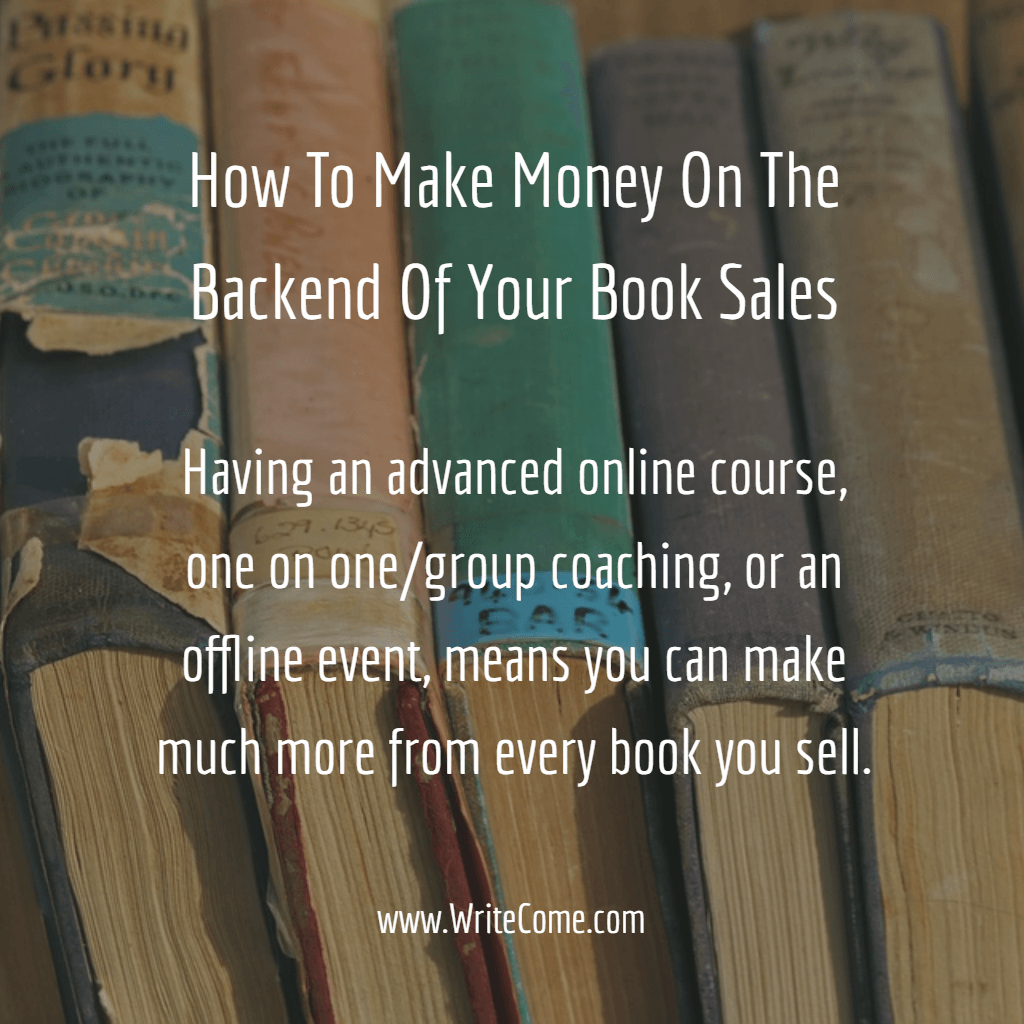 How To Make Money On The Backend Of Book Sales