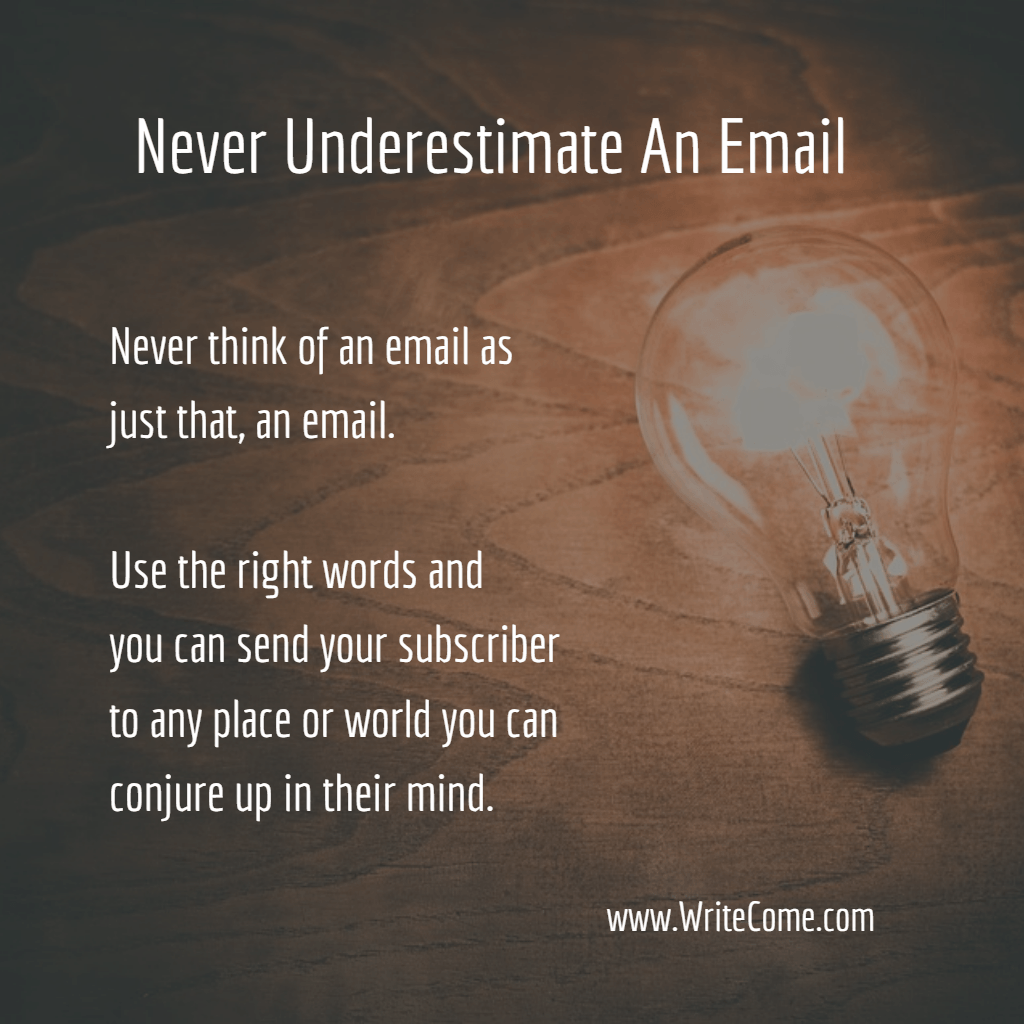 Never Underestimate An Email