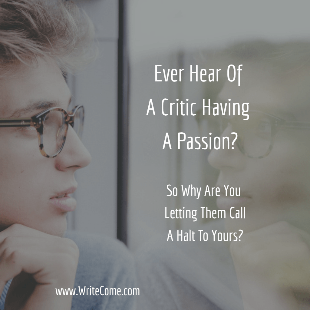 Ever Hear Of A Critic Having A Passion?....