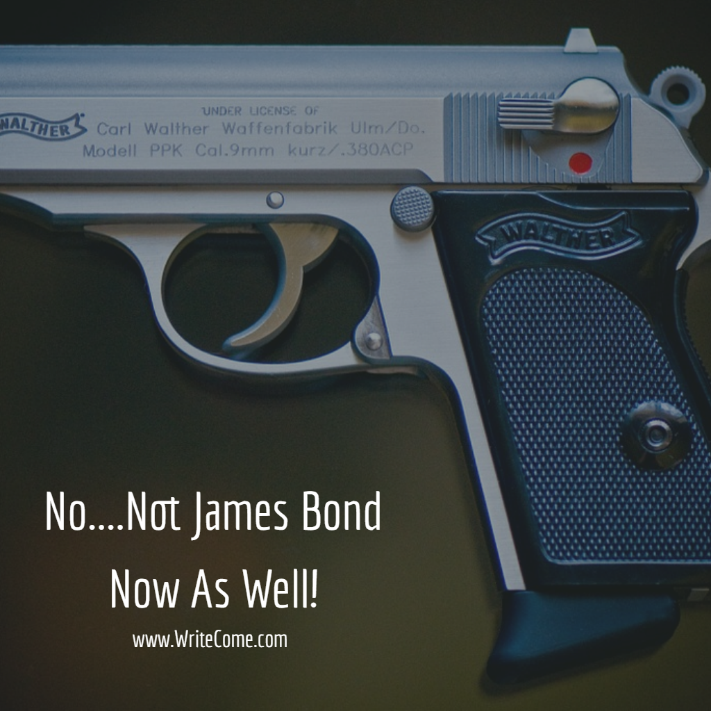 No....Not James Bond Now As Well