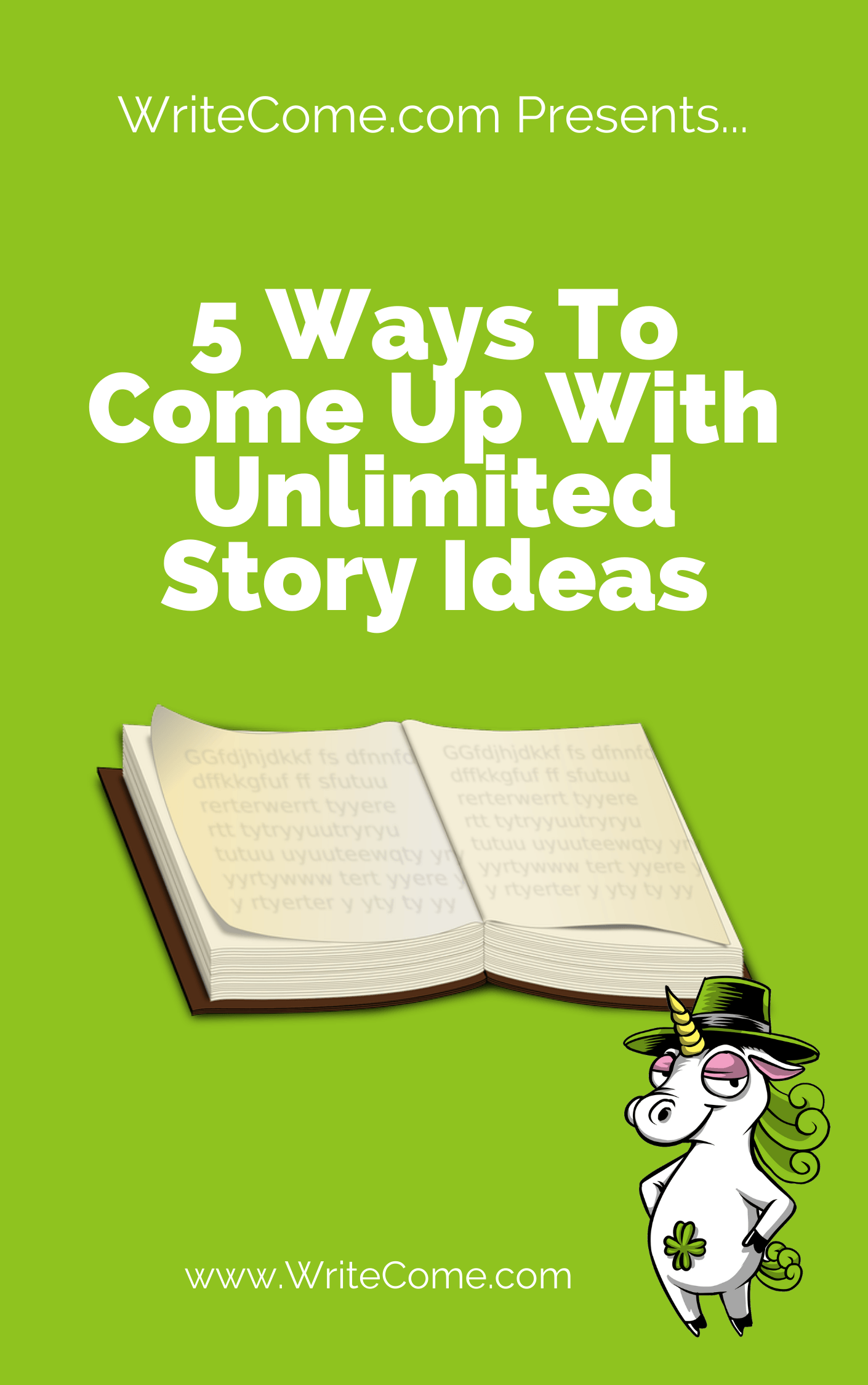 Free Micro Report - 5 Ways To Come Up With Unlimited Story Ideas