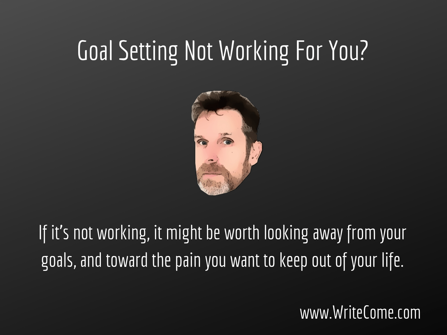 Goal Setting Not Working For You?...