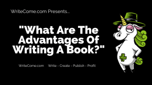 What are the advantages of writing a book
