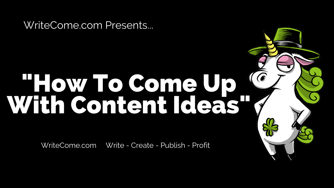 How to come up with great content ideas