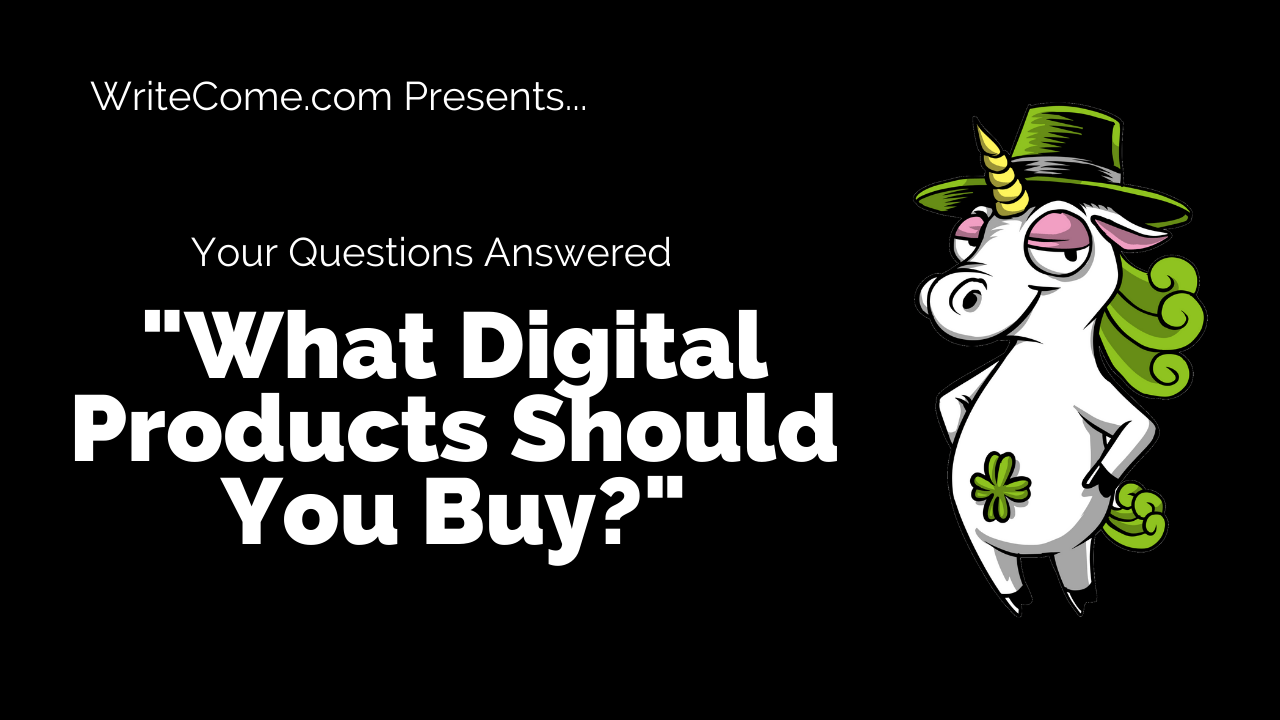 What digital products should you buy right now?