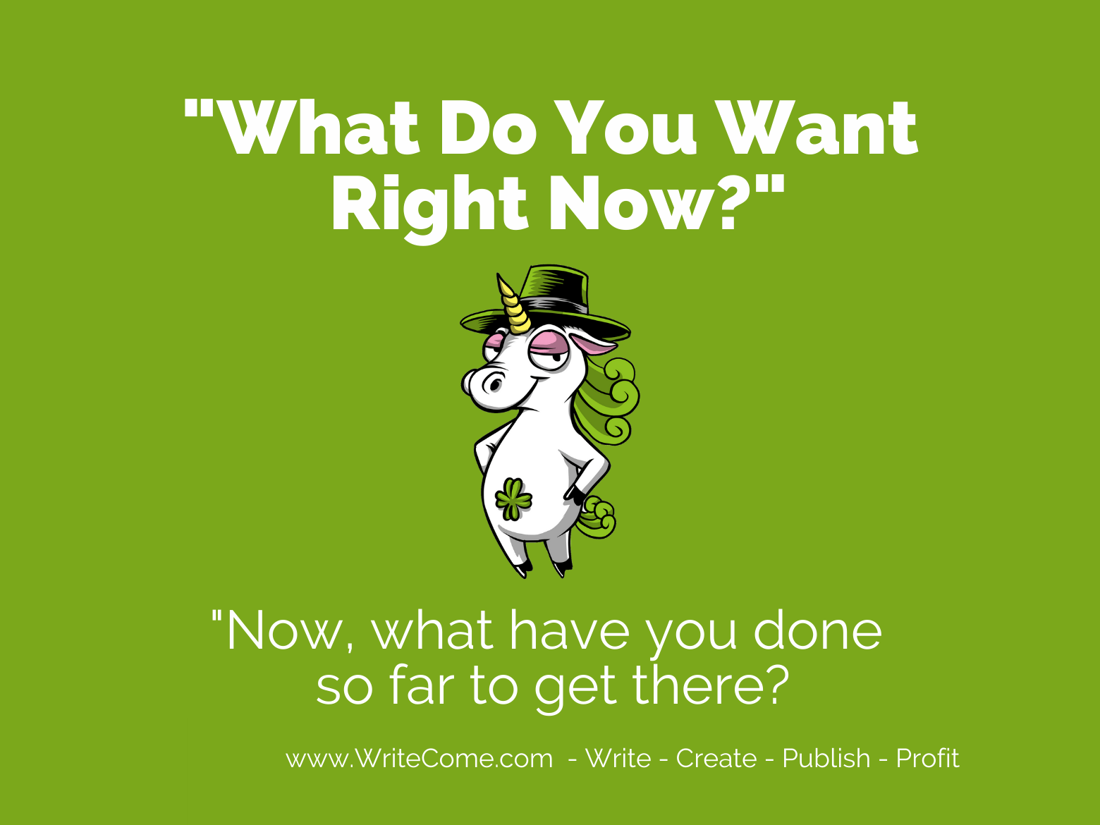 What Do You Want Right Now?