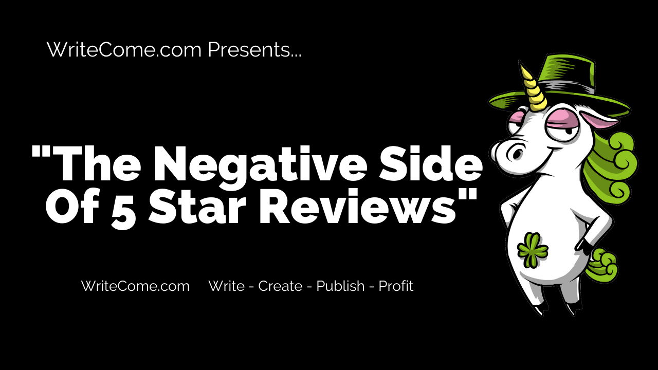 The Negative Side Of 5 Star Reviews