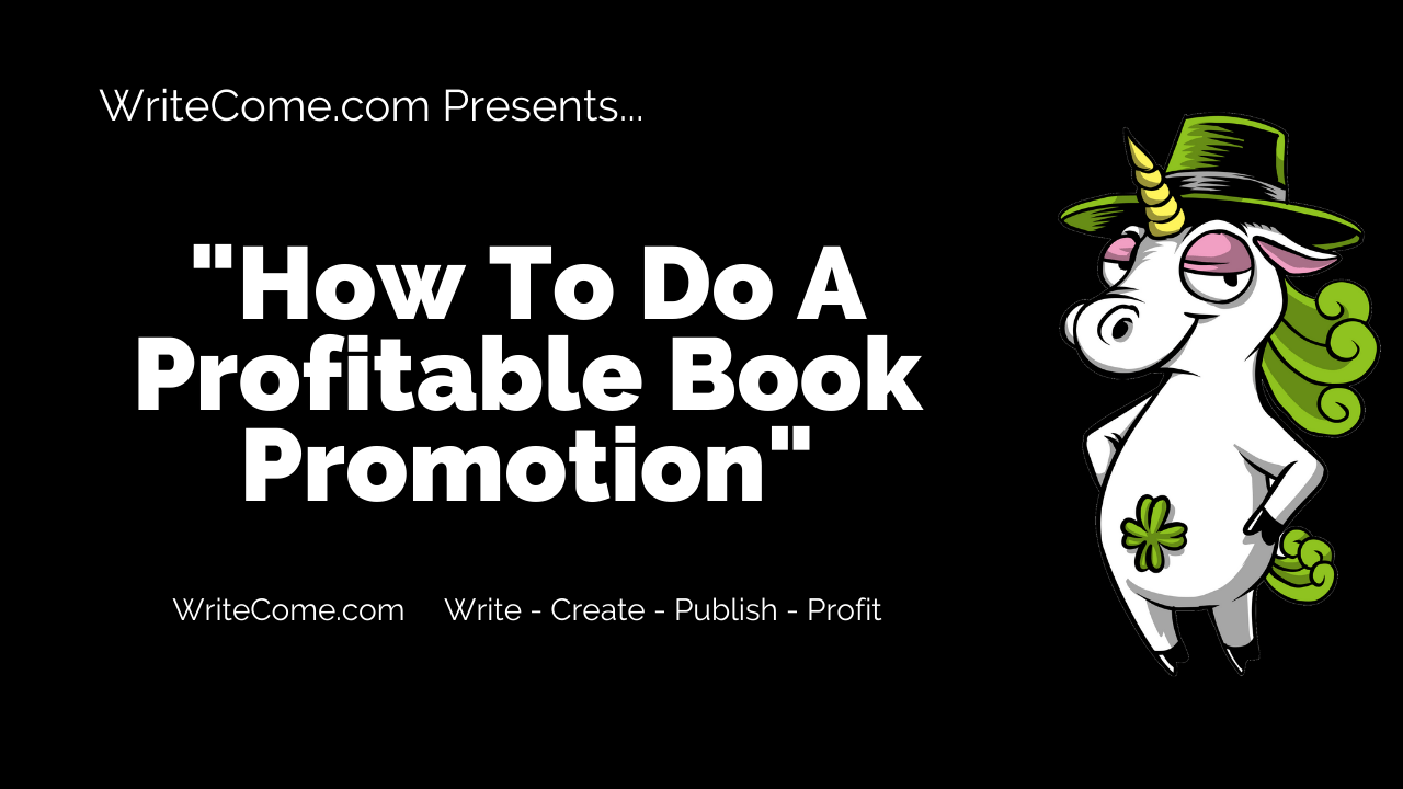 How To Do A Profitable Book Promotion