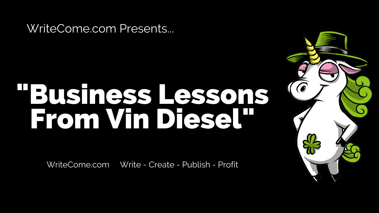 Business Lessons From Vin Diesel