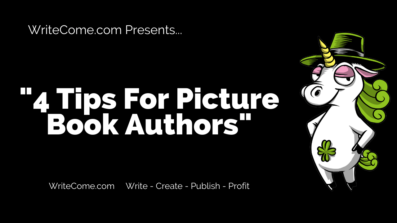4 Tips For Picture Book Authors