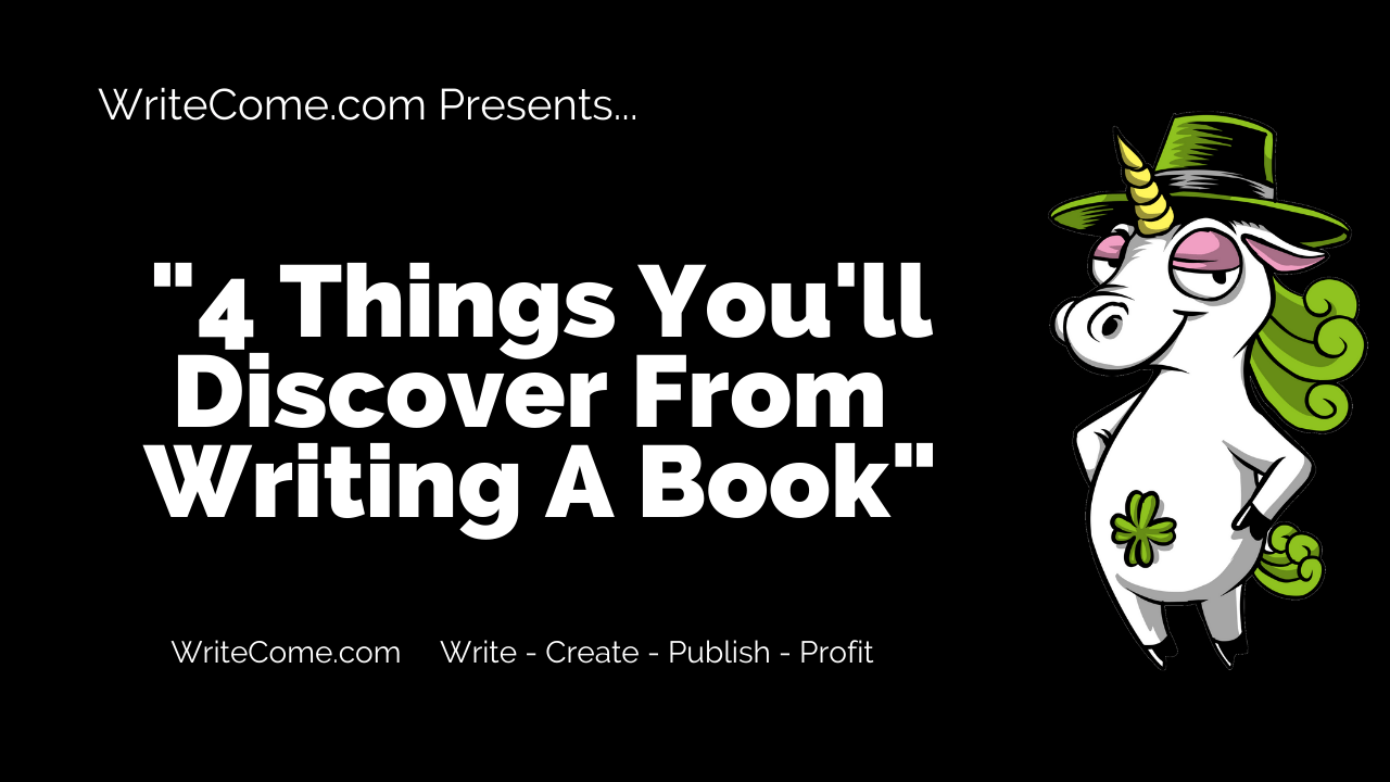 4 Things You'll Discover From Writing A Book