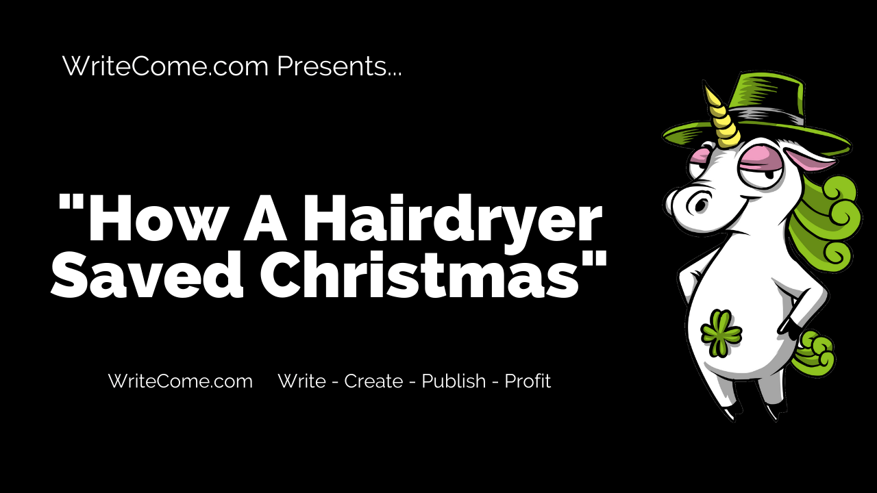 How A Hairdryer Saved Christmas