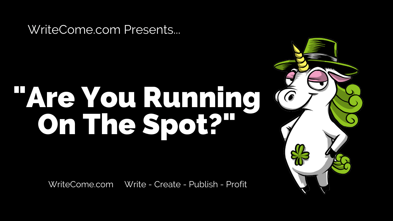 Are You Running On The Spot?