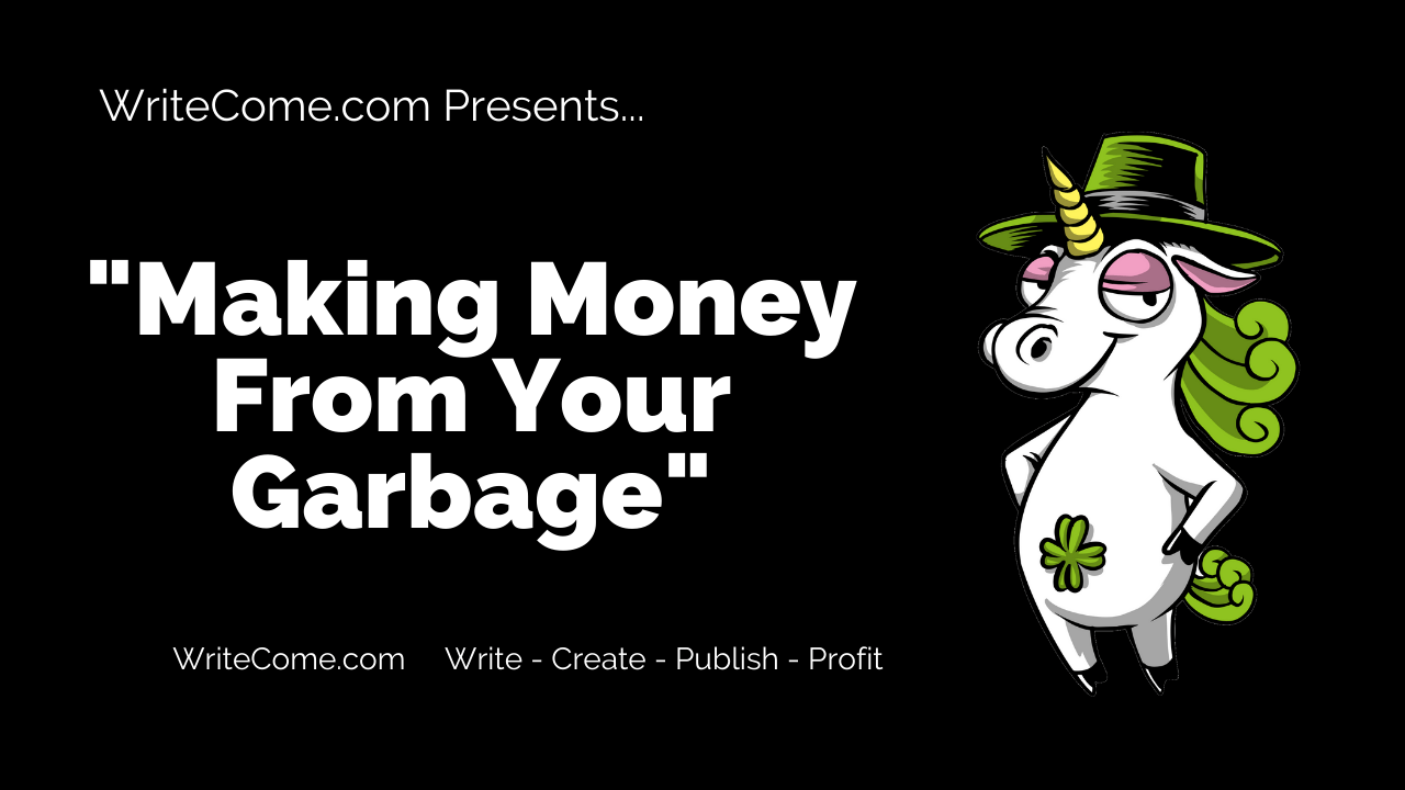 Making Money From Your Garbage
