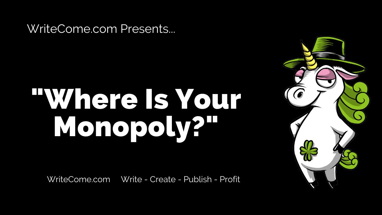 Where Is Your Monopoly?